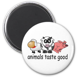 Animals Taste Good - Funny Meat Eaters Design 2 Inch Round Magnet