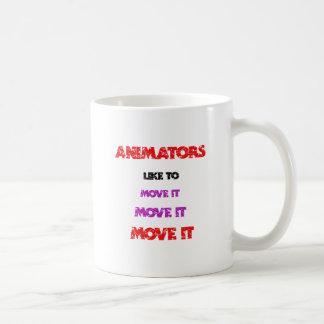 Animators like to Move it ! Coffee Mug