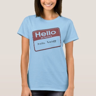 Anita Knapp T-Shirt