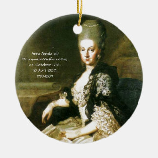 Anna Amalia of Brunswick-Wolfenbuttel 1739-1807 Ceramic Ornament