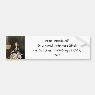 Anna Amalia of Brunswick-Wolfenbuttel 1769 Bumper Sticker