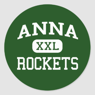 Anna - Rockets - Anna High School - Anna Ohio Round Sticker