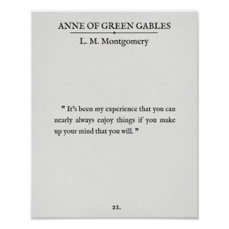 Anne of Green Gables - Book Page Quote - Enjoy It Poster