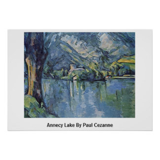 Annecy Lake By Paul Cezanne Poster