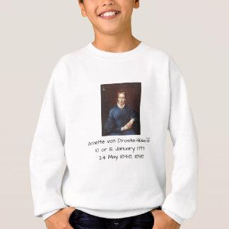 Annette von Droste-Hulshoff 1838 Sweatshirt