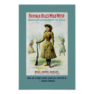 Annie Oakley Quotation Poster