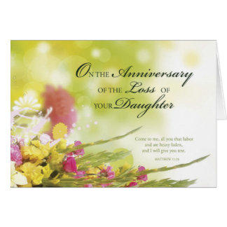 Anniversary of Loss of Daughter, Death, Flowers Greeting Card