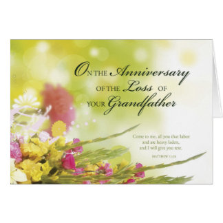 Anniversary of Loss of Grandfather, Death, Flowers Greeting Card