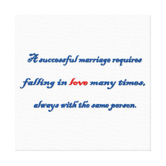 Anniversary Quote - A successful marriage requir … Canvas Print