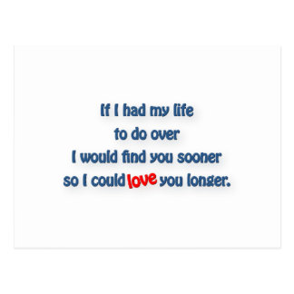 Anniversary Quote - If I had my life do over I wo… Postcard