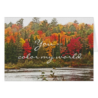 """anniversary, """"You Color My World"""", autumn color Card"""
