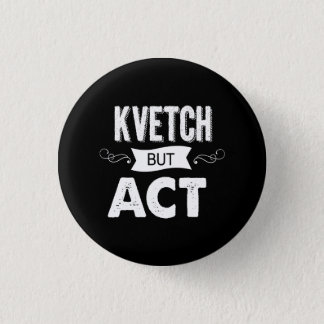 Announce your intentions with this 1 inch round button