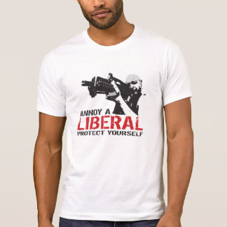 Annoy a Liberal, Protect Yourself T-Shirt
