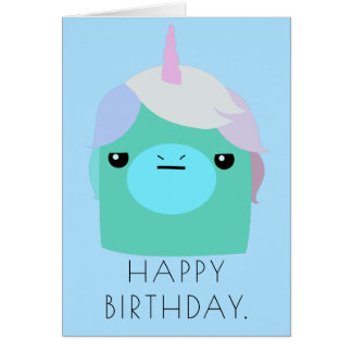 Annoyed Unicorn Birthday Card