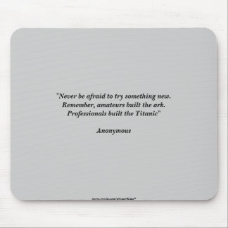 Anonymous Quote Mouse Pad