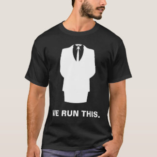 "Anonymous  T-Shirt ""WE RUN THIS"" Black"
