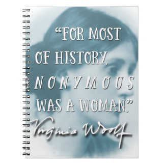 Anonymous Was a Woman ~ Virginia Woolf quote blue Notebooks