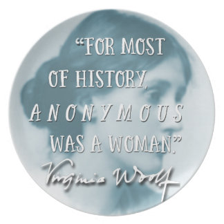 Anonymous Was a Woman ~ Virginia Woolf quote blue Plate
