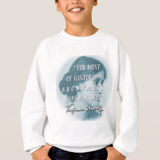 Anonymous Was a Woman ~ Virginia Woolf quote blue Sweatshirt