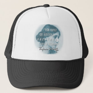 Anonymous Was a Woman ~ Virginia Woolf quote blue Trucker Hat