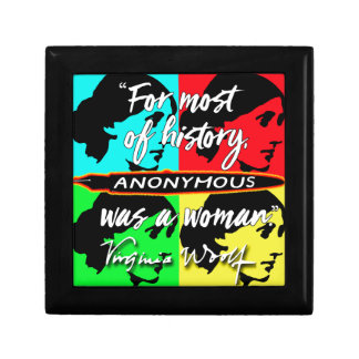 Anonymous Was a Woman ~ Virginia Woolf quote Gift Box