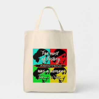Anonymous Was a Woman ~ Virginia Woolf quote Tote Bag
