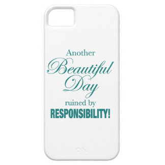 Another Beautiful Day Ruined! iPhone 5 Covers