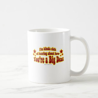 Another Big Deal Design Coffee Mug