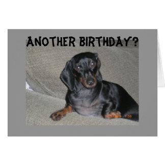 ANOTHER BIRTHDAY? U LOOK SO GOOD CARD