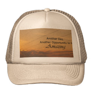 Another Day, Another Opportunity to be Amazing Trucker Hat
