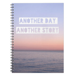 Another Day Another Story Spiral Notebook