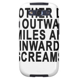 ANOTHER DAY OF OUTWARD SMILES AND INWARD SCREAMS.p Galaxy SIII Cases