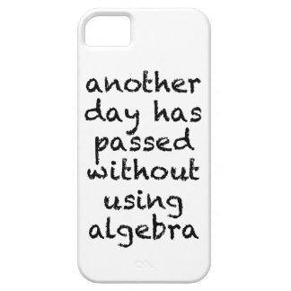 Another Day Without Algebra iPhone 5 Case