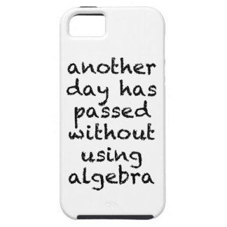 Another Day Without Algebra iPhone 5 Covers