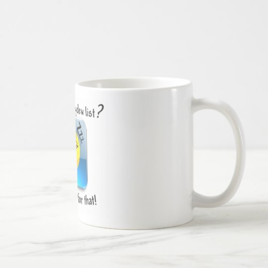 Another honeydew list? There's a nap for that! Coffee Mug