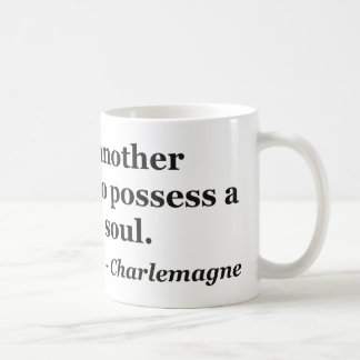 Another language soul Quote Coffee Mug