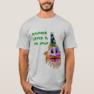 Another Layer to the Onion T-Shirt