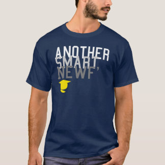 Another Smart Newf' T-Shirt