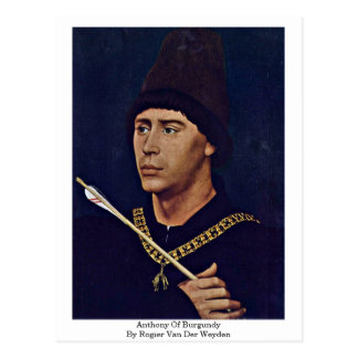 Anthony Of Burgundy By Rogier Van Der Weyden Postcard