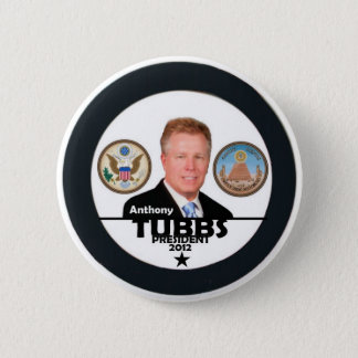 Anthony Tubbs for President 2012 2 Inch Round Button