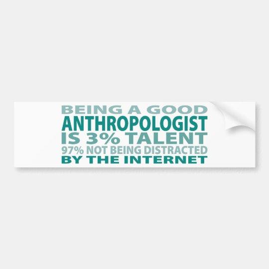 Anthropologist 3% Talent Bumper Sticker
