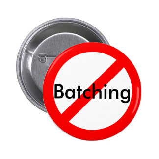 Anti-Batching Buttons
