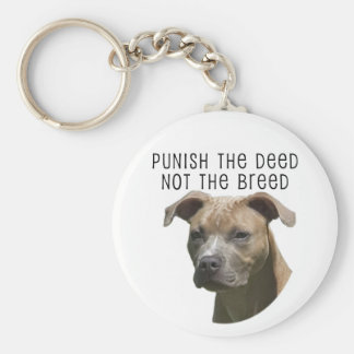 Anti-BSL Punish the Deed, Not the Breed Keychain