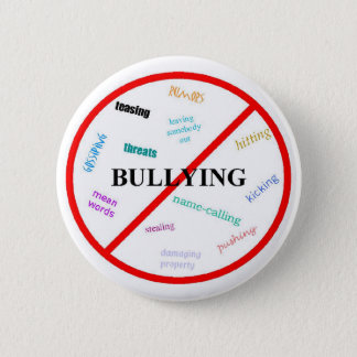 Anti bully 2 inch round button