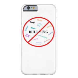 Anti Bully Barely There iPhone 6 Case