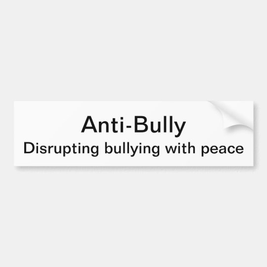 Anti bully bumper sticker