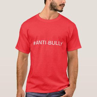 Anti-Bully T-Shirt