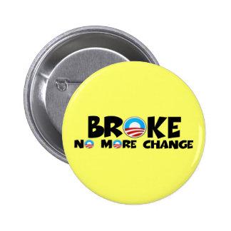 Anti change,anti Obama 2 Inch Round Button