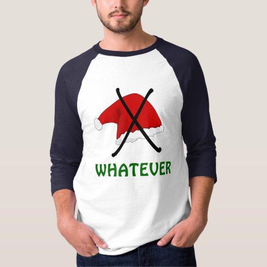 Anti Christmas Santa Claus Hat Tee-Shirt T-Shirt