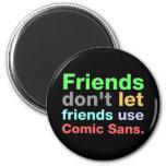 Anti-Comic Sans Font Magnet